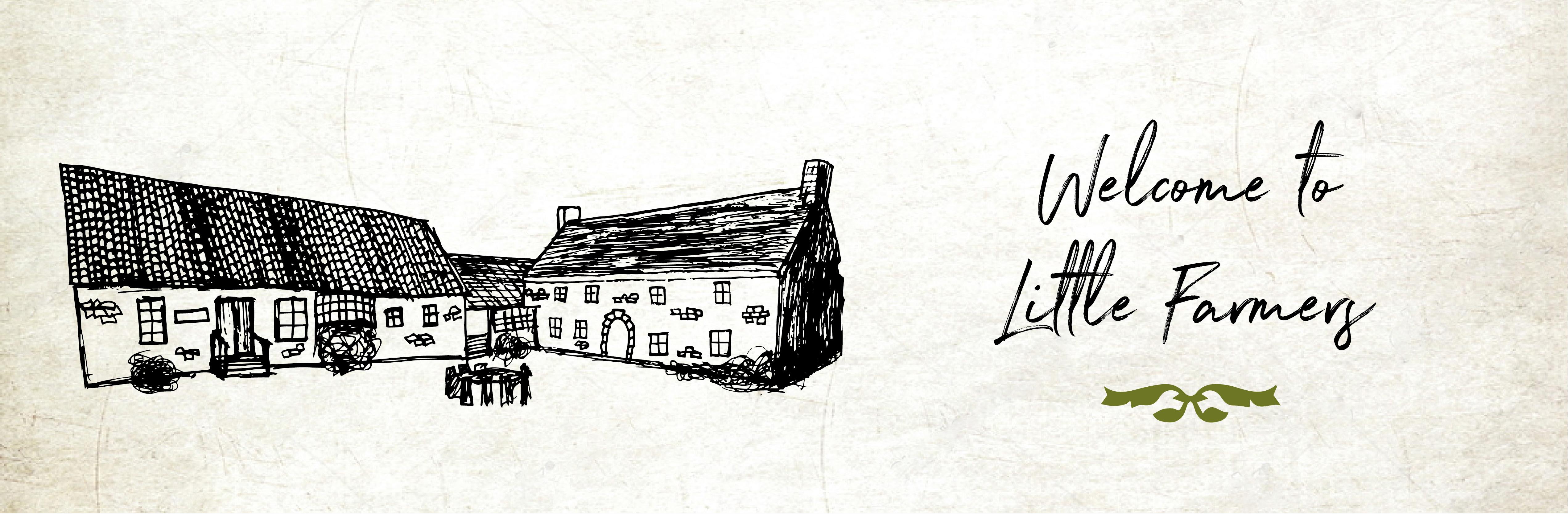 The Farm House - Welcome - little farmer